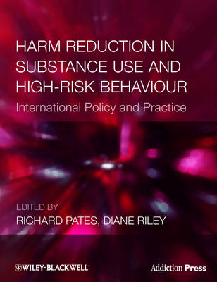 Harm Reduction in Substance Use and High-risk Behaviour - Addiction Press (Paperback)