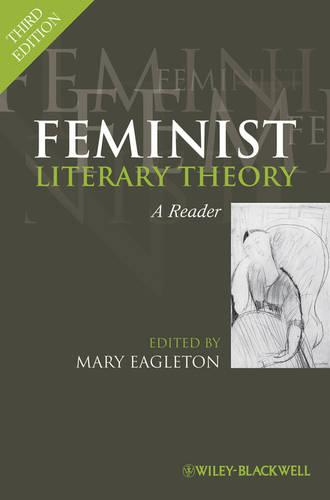 Feminist Literary Theory: A Reader (Paperback)