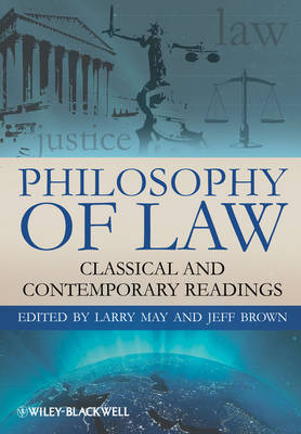 Philosophy of Law: Classic and Contemporary Readings - Blackwell Philosophy Anthologies (Hardback)
