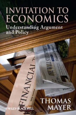 Inviation to Economics:understanding Argument and Policy (Paperback)