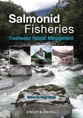 Salmonid Fisheries: Freshwater Habitat Management (Hardback)