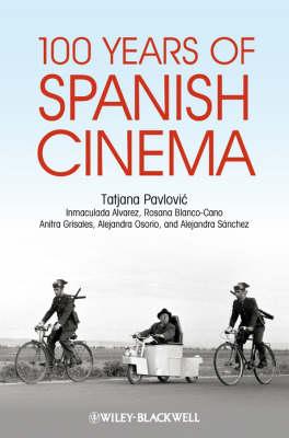 100 Years of Spanish Cinema (Paperback)