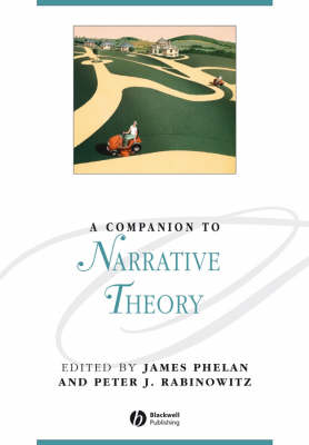A Companion to Narrative Theory - Blackwell Companions to Literature and Culture (Paperback)