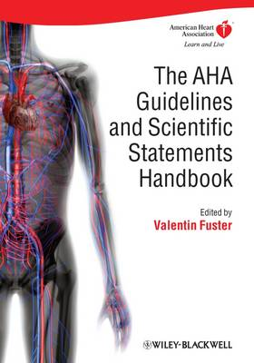 The AHA Guidelines and Scientific Statements Handbook (Hardback)
