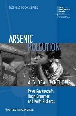 Arsenic Pollution: A Global Synthesis - RGS-IBG Book Series (Paperback)