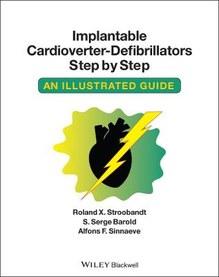 Implantable Cardioverter-defibrillators Step by Step: An Illustrated Guide (Paperback)