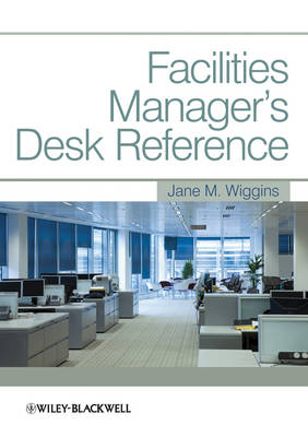 Facilities Manager's Desk Reference (Paperback)