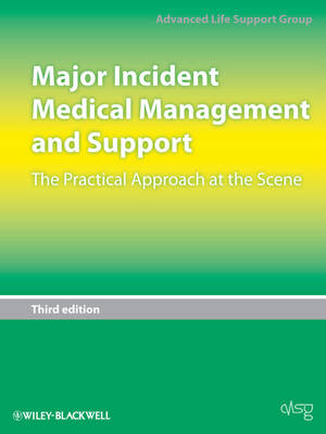 Major Incident Medical Management and Support - the Practical Approach at the Scene 3E