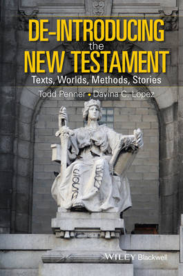 De-Introducing the New Testament: Texts, Worlds, Methods, Stories (Hardback)
