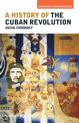 A History of the Cuban Revolution - Viewpoints/Puntos de Vista (Paperback)