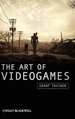The Art of Videogames - New Directions in Aesthetics (Hardback)