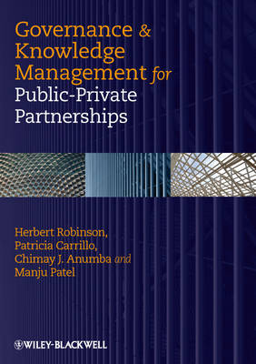 Governance and Knowledge Management for Public-Private Partnerships (Hardback)