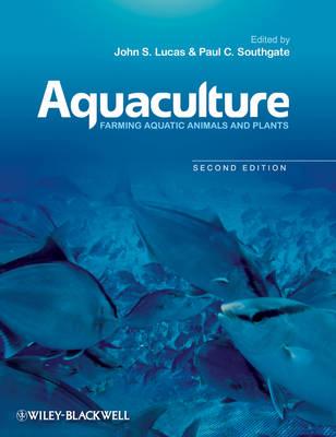 Aquaculture: Farming Aquatic Animals and Plants (Paperback)