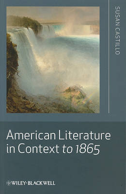American Literature in Context to 1865 (Paperback)