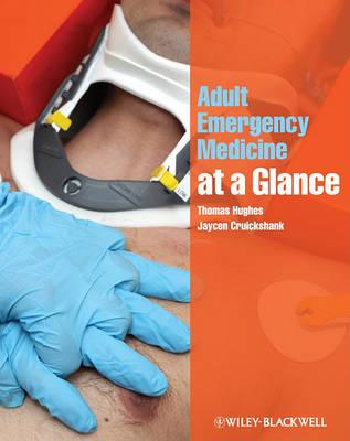 Adult Emergency Medicine at a Glance - At a Glance (Paperback)