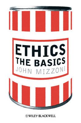 Ethics: The Basics (Hardback)