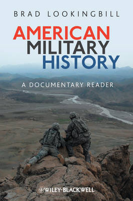 American Military History: A Documentary Reader (Paperback)