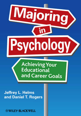 Majoring in Psychology: Achieving Your Educational and Career Goals (Hardback)