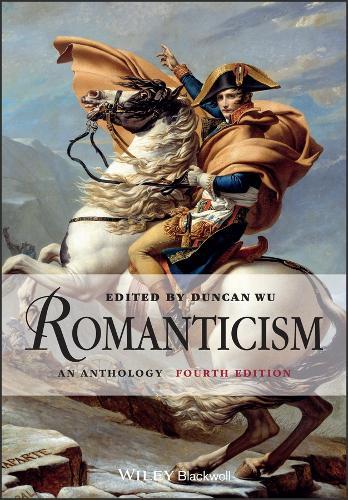 Romanticism: An Anthology - Blackwell Anthologies (Paperback)