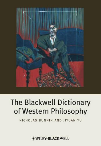 The Blackwell Dictionary of Western Philosophy (Paperback)