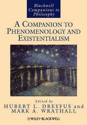 A Companion to Phenomenology and Existentialism - Blackwell Companions to Philosophy (Paperback)