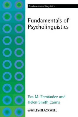 Fundamentals of Psycholinguistics - Fundamentals of Linguistics (Paperback)