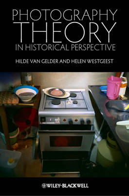 Photography Theory in Historical Perspective (Hardback)