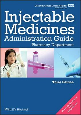 Ucl Hospitals Injectable Medicines Administration Guide - Pharmacy Department 3E (Paperback)