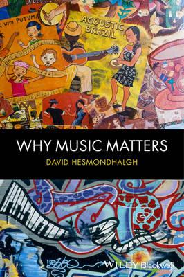 Why Music Matters (Hardback)