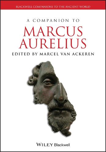 A Companion to Marcus Aurelius - Blackwell Companions to the Ancient World (Hardback)