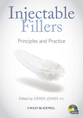 Injectable Fillers: Principles and Practice (Hardback)