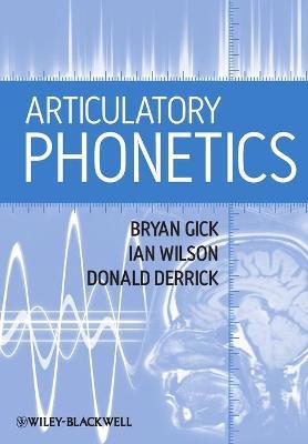 Articulatory Phonetics (Paperback)