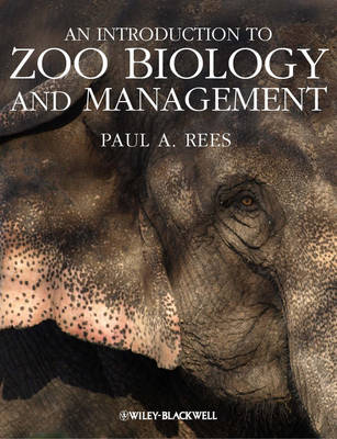 An Introduction to Zoo Biology and Management (Paperback)