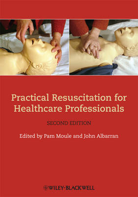 Practical Resuscitation for Healthcare Professionals (Paperback)