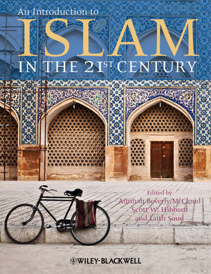 An Introduction to Islam in the 21st Century (Hardback)