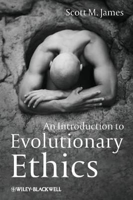 An Introduction to Evolutionary Ethics (Paperback)