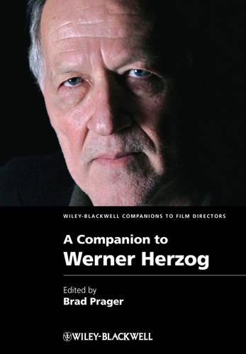 A Companion to Werner Herzog - Wiley-Blackwell Companions to Film Directors (Hardback)