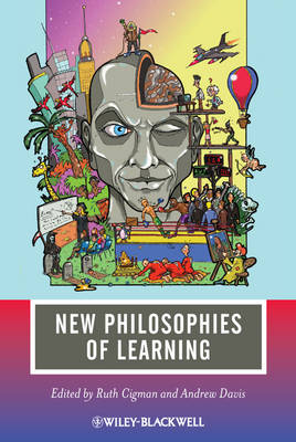 New Philosophies of Learning - Journal of Philosophy of Education (Paperback)