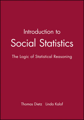 Introduction to Social Statistics: The Logic of Statistical Reasoning (Hardback)