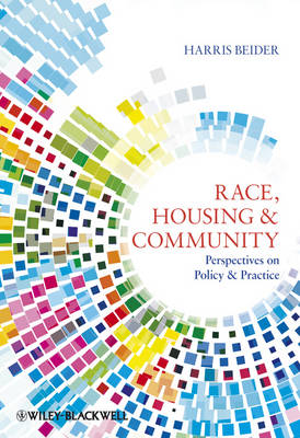 Race, Housing & Community: Perspectives on Policy and Practice (Hardback)