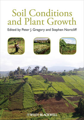 Soil Conditions and Plant Growth (Hardback)