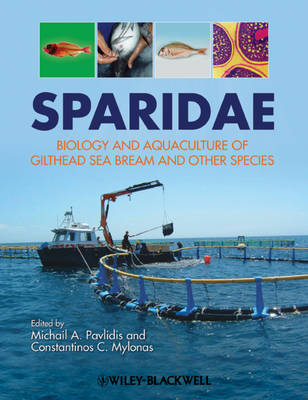 Sparidae: Biology and Aquaculture of Gilthead Sea Bream and Other Species (Hardback)