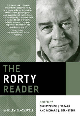 The Rorty Reader - Wiley Blackwell Readers (Paperback)