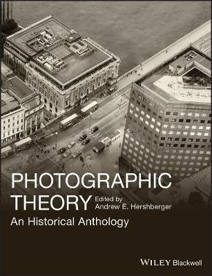 Photographic Theory: An Historical Anthology (Paperback)
