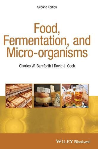 Food, Fermentation and Micro-Organisms (Hardback)