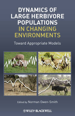 Dynamics of Large Herbivore Populations in Changing Environments (Hardback)
