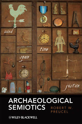 Archaeological Semiotics - Social Archaeology (Paperback)