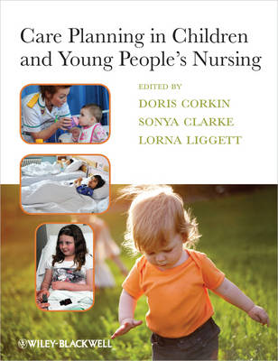 Care Planning in Children and Young People's Nursing (Paperback)
