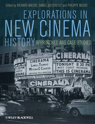 Explorations in New Cinema History: Approaches and Case Studies (Paperback)