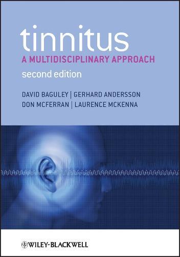 Tinnitus: A Multidisciplinary Approach (Paperback)